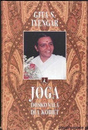 Joga Doskonała Dla Kobiet, Gita S Iyengar